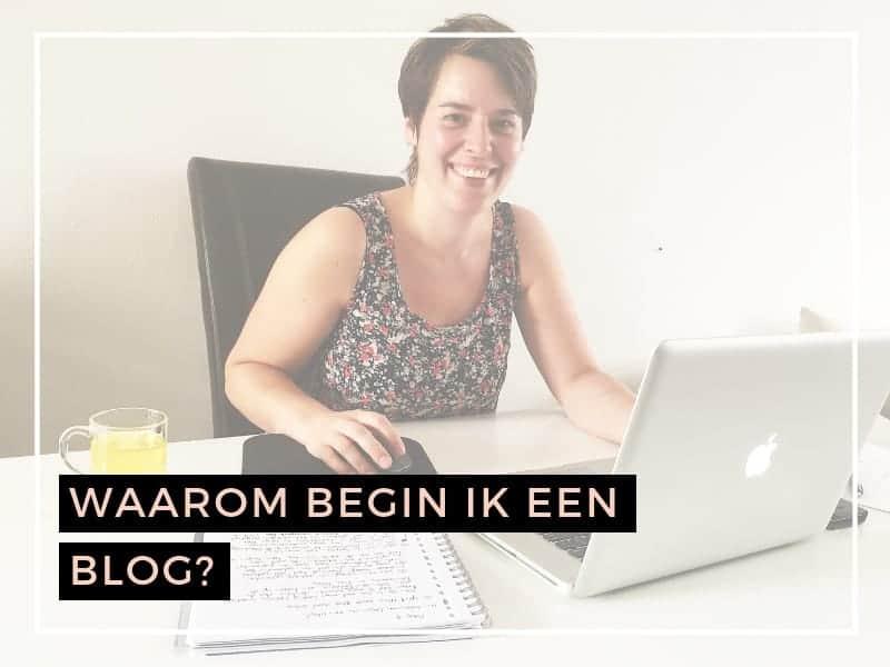 Waarom begin ik een blog?