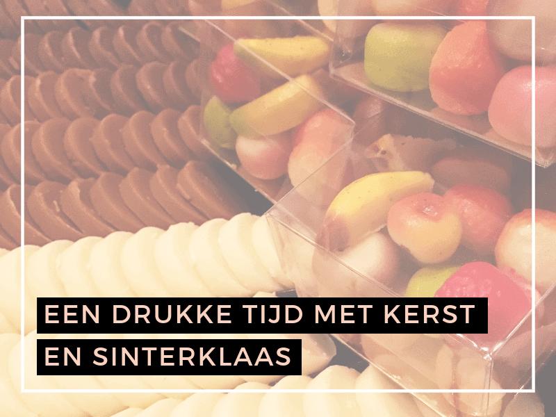 Blog DS Patisserie Drukke tijd met kerst en Sinterklaas