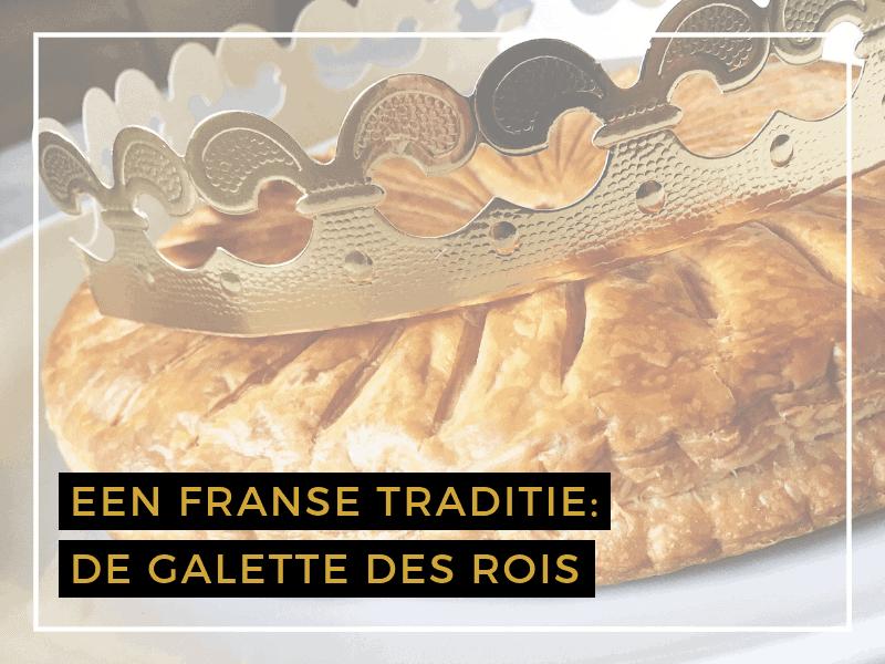 Een Franse traditie: Galette des Rois.