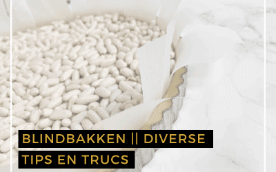 Blindbakken, tips en trucs